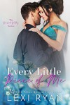 Every Little Piece of Me (Orchid Valley #1) - Lexi Ryan