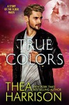 True Colors - Thea Harrison