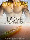 Love on a Summer Night - Zoe York