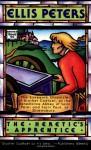 The Heretic's Apprentice - Ellis Peters
