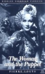 The Woman and the Puppet - Pierre Louÿs, Jeremy Moore