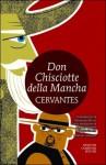 Don Chisciotte della Mancha - Miguel de Cervantes Saavedra, Alessandra Riccio, Barbara Troiano, Giorgio Di Dio