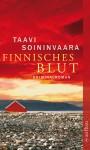 Finnisches Blut: Kriminalroman (Arto Ratamo ermittelt 1) - Peter Uhlmann, Taavi Soininvaara