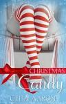 Christmas Candy - Celia Aaron