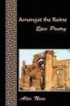 Amongst the Ruins - Alex Ness