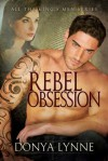Rebel Obsession - Donya Lynne