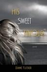 His Sweet Favour - Diane Tucker