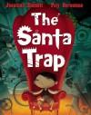 The Santa Trap - Jonathan Emmett, Poly Bernatene