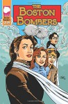 The Boston Bombers - Ron Fortier