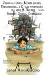 Juega al fútbol, monta en bici, pinta monos... y otras aventuras del niño M. Delibes (Spanish Edition) - Ramon Garcia Dominguez, Libros Mayorquecero ., Elena de Yarza