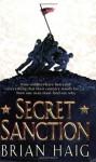 Secret Sanction - Brian Haig