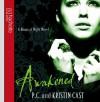 Awakened - P.C. Cast, Kristin Cast, Caitlin Davies