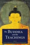 The Buddha and His Teachings - Sherab Chödzin Kohn, Samuel Bercholz