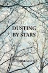 Dusting by Stars - Katherine Stevens