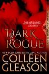 Dark Rogue: The Vampire Voss (Draculia Vampire Trilogy) - Colleen Gleason
