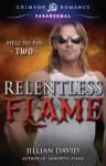Relentless Flame - Jillian David