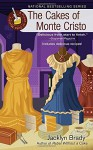 The Cakes of Monte Cristo: A Piece of Cake Mystery - Jacklyn Brady