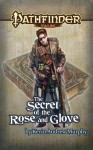 Pathfinder Tales: The Secret of the Rose and Glove - Kevin Andrew Murphy