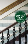 Tip Tap Flat: A view of Glasgow - Louise Welsh