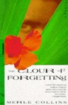 The Colour Of Forgetting - Merle Collins