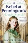 A Rebel at Pennington's (Pennington's #2) - Rachel Brimble