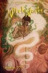 WitchWorks #3: Pulp Horror Magazine (Volume 3) - Noah Patterson, Troy Vevasis, Michelle Podsiedlik, Calvin Demmer, Steven Spellman, Joshua Dobson, Dylan Krider, Jill Hand, Sean Mulroy