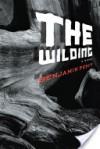 Wilding - Benjamin Percy