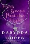 Fifth Grave Past the Light - Darynda Jones