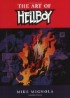 The Art of Hellboy - Mike Mignola, Cary Grazzini