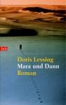 Mara Und Dann - Doris Lessing