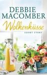 Wolkenküsse: Short Story - Nina Bader, Debbie Macomber
