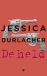 De held - Jessica Durlacher