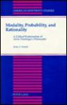 Modality, Probability, and Rationality: A Critical Examination of Alvin Plantinga's Philosophy - James F. Sennett