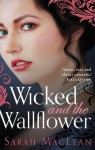 Wicked and the Wallflower - Sarah MacLean