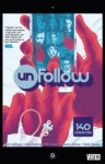 Unfollow Vol. 1 - Rob Williams, Michael Dowling