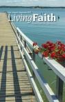 Living Faith - Daily Catholic Devotions, Volume 29 Number 2 - 2013 July, August, September - Various, Mark Neilsen, Paul Pennick, Kasey Nugent, Julia DiSalvo