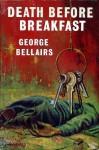 Death Before Breakfast - George Bellairs