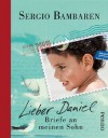 Lieber Daniel - Sergio Bambaren, Gaby Wurster