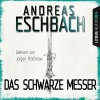 """Das schwarze Messer (Spin-Off zu """"Herr aller Dinge"""") - Lübbe Audio, Andreas Eschbach, Jurgen Prochnow"""