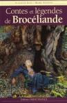 Contes Et Légendes De Brocéliande - Claudine Glot