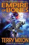 Empire of Bones (Empire of Bones Saga) (Volume 1) Paperback - August 13, 2014 - Terry Mixon