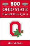 800 Ohio State Football Trivia Q & A - Mike McGuire