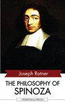 The Philosophy of Spinoza - Joseph Ratner, Baruch Spinoza