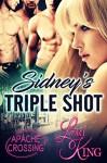 Sidney's Triple Shot (Apache Crossing #1) - Lori King