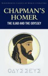 The Iliad and the Odyssey (Classics of World Literature) - Tom Griffith, Jan Parker, George Chapman