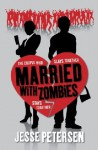 Married with Zombies (Living with the Dead #1) - Jesse Petersen
