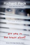 Are You in the House Alone? - Richard Peck