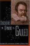 Discoveries and Opinions of Galileo - Galileo Galilei, Stillman Drake