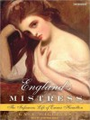 England's Mistress: The Infamous Life of Emma Hamilton (MP3 Book) - Kate Williams, Josephine Bailey