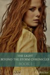 The Light Beyond the Storm Chronicles - A.L. Butcher